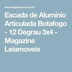 Escada de Alumínio Articulada Botafogo - 12 Degrau 3x4 - Magazine Leiamoveis