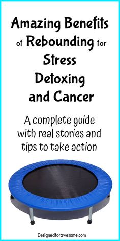 Rebounder Mini-trampoline Detox Prevent and Fight Cancer Real stories fight stress stress management Lemon Benefits, Coconut Health Benefits, Yoga Benefits, Routine, Immune System Boosters, Stomach Ulcers, Lymphatic System, Health Advice, Health Care