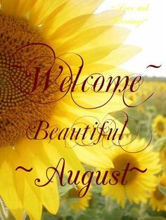 Welcome beautiful, delicious August! ❤️