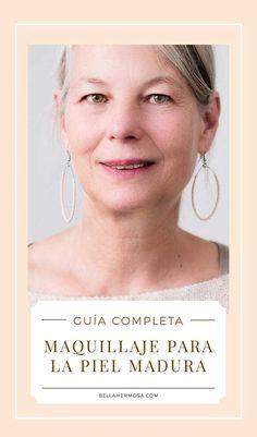 Guía Completa: Maquillaje para la Piel Madura