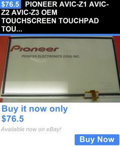 Other Car Electronics Accs: Pioneer Avic-Z1 Avic-Z2 Avic-Z3 Oem Touchscreen Touchpad Touchpanel Touch Screen BUY IT NOW ONLY: $76.5