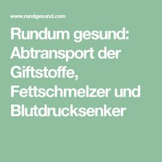 Rundum gesund: Abtransport der Giftstoffe, Fettschmelzer und Blutdrucksenker Good To Know, Feel Good, Carb Detox, Superfood Recipes, Healthy Lifestyle Tips, Physical Fitness, Superfoods, How To Stay Healthy, Health And Beauty