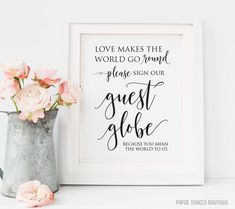 Wedding Guest Globe sign Printable, Love makes the world go round, Please sign our guest book, guest book sign printable, wedding signage von PaperTigressBoutique auf Etsy https://www.etsy.com/de/listing/276747216/wedding-guest-globe-sign-printable-love