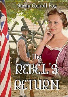 The Rebel's Return - Kindle edition by Susan Foy. Religion & Spirituality Kindle eBooks @ Amazon.com.