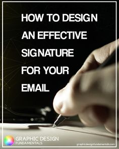 """""""Work so hard that one day your signature will be called an autograph"""". In this post I'm going to show you how to design an effective email signature to grow your business."""