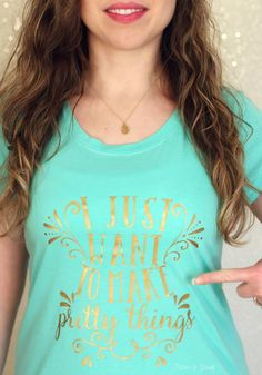 "DIY ""Make Pretty Things"" Graphic Tee--Get the free cut file to make your own! pitterandglink.com"