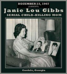 The Unknown History of MISANDRY: Janie Lou Gibbs, Serial Child-Killing Mom – Georgia, USA, 1967