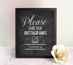 Free printable Instagram hashtag sing for weddings, chalkboard style!