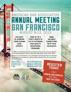 American Bar Association Annual Meeting San Francisco August 8-13, 2013