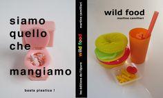 """""""Wild Food"""" un projet de Martine Camillieri, pour nous faire réfléchir à ce que nous mangeons."""