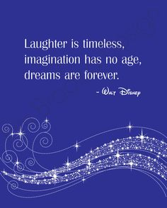 Disney Dreams Are Forever Quote
