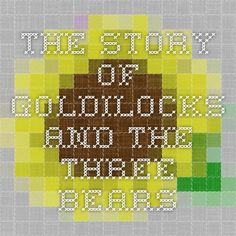 The Story of Goldilocks and the Three Bears-recount writing