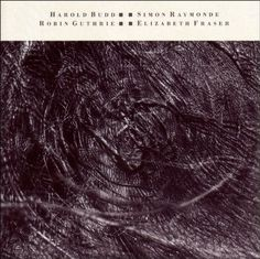 Harold Budd, Simon Raymonde, Robin Guthrie, Elizabeth Fraser - Eyes are mosaics (The Moon and the melodies - 4AD UK/1986)