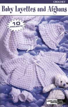 conjunto bebe Crochet Baby Layettes and Afghans Pattern
