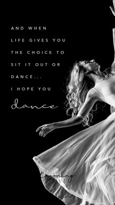 Quotes about Life, Love, Happiness, Positivity and Hope to Motivate and Encourage you towards positive thinking. Dance Life Quotes, Dancer Quotes, Ballet Quotes, Music Quotes, Book Quotes, Dance Is Life, Quotes About Dance, Dance Quote Tattoos, Dance Quotes Motivational