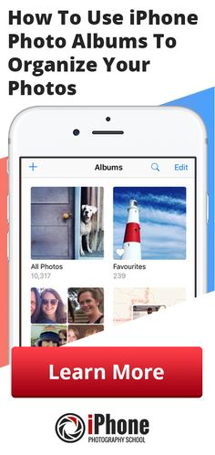 How To Use iPhone Photo Albums To Organize Your Photos