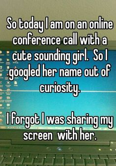 Seems funny, but this could happen to anyone too...better be careful whenever you are sharing screen with someone.  #SocialMediaHumor