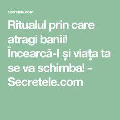 Ritualul prin care atragi banii! Încearcă-l şi viaţa ta se va schimba! - Secretele.com Cross Stitch Charts, Feng Shui, Metabolism, Cardio, Helpful Hints, Life Hacks, Remedies, Chakras, Romania