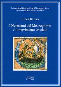 Libreria Medievale: I Normanni del Mezzogiorno e il movimento crociato