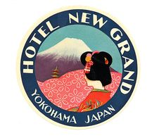 Hotel New Grand ~ Yokohama, Japan - luggage sticker