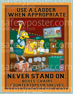 ladder safety posters use a ladder when appropriate simpsons