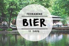 Weil Bier ja so gut wie immer geht und das Wetter auch grad mitspielt: die schönsten Orte für ein Feierabend Bier in Berlin. #Biergarten