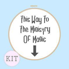 Cross Stitch KIT This Way To The Ministry Of by DisorderlyStitches, $13.50