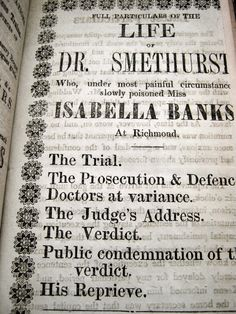 Full particulars of the life of Dr. Smethurst: who, under most painful circumstances, slowly poisoned Miss Isabella Banks at Richmond from Chap Books & Tracts, catalogued for the Guildhall collection. http://capitadiscovery.co.uk/cityoflondon/items/1453607 #chapbooks #guildhall #rarebooks