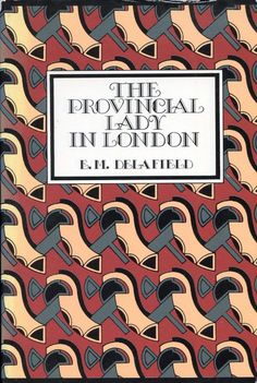 The Provincial Lady in London by E. M. Delafield