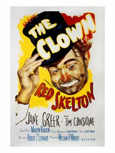 I've never cared much for clowns; however, Red Skelton was the exception