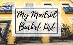 My MadridBucket List