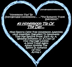 "#3 ""Honeymoon Tip Of The Day"", by Unforgettable Honeymoons :: The Romantic Travel Specialists!   UnforgettableHoneymoons.com"