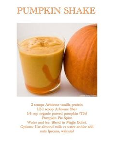 Arbonne pumpkin pie protein shake. Perfect for fall! Sooo trying tomorrow morning! Need some protein powder? Go to Arbonne.com & use my ID#14525008 to place an order. Who know being healthy could taste so good :)