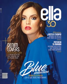 Revista Ella julio 2017. Movie Posters, Kit, Journals, Hair, Make Up, Trends, Beauty, Girls, Film Poster
