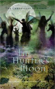 The Hunter's Moon (Chronicles of Faerie Series #1)