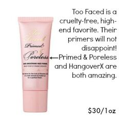Too Faced is a great cruelty-free brand, and we love both of their primer formulas!