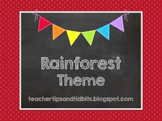 Ideas and products for a Rainforest or Jungle-themed classroom