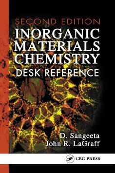 Inorganic Materials Chemistry Desk Reference, Second Edition by D.. $77.09. 384…