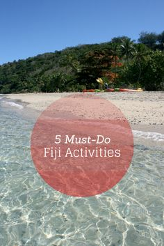 Five Must-Do Fiji Activities - North & South Nomads