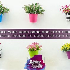 Cans can be excellent allies for your garden's decoration. Use a chisel to punch small holes in them in the shape of hearts, circles, etc. Then paint the cans in pastel colors and use them as lamps or candle holders. You can also use them as flower pots and make small decorative sets with them.  Sunny South is your paint and decoration specialty store. Come visit us at 3202 and 3031 Coral Way; 2428, SW 8th St; 11865, SW 26th St; 16181 NW 57th Ave; 108 Weston Rd, Sunrise; 1101 S Federal Hwy…