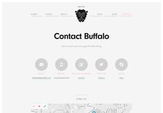 really love www.builtbybuffalo.com website, especially the contact page. tells enough, but not too much.