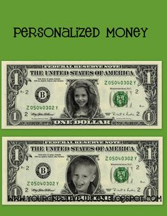 Create Your Own Printable Play Money-Put your own child's face on