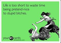 pinterest friend sayings humor | Dump A Day life is to short, funny quotes - Dump A Day
