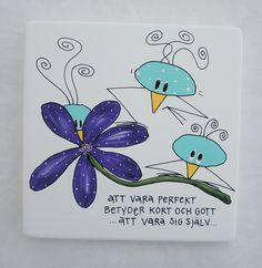 Att vara perfekt betyder kort och gott att vara sig själv Diy Presents, Nice To Meet, Camilla, New Friends, Affirmations, Bullet Journal, Messages, Feelings, Words