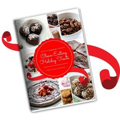Get your free book of recipes for 12 Clean Eating Holiday treats at http://ift.tt/1UNptrr #cleaneating #glutenfree #dessert