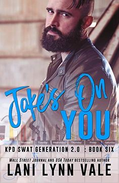 Joke's on You (SWAT Generation 2.0 Book 6) by Lani Lynn Vale Books To Read Online, Reading Online, Happy Reading, Book Summaries, Swat, Good Good Father, Book Nooks, Free Books, Book Review