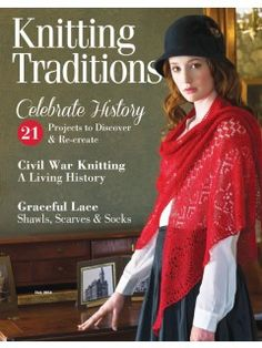 Get schooled in history with the latest issue of Knitting Traditions! This magazine is chock full of gorgeous vintage projects to #knit.