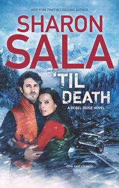 Goodreads   'Til Death (Rebel Ridge, #3) by Sharon Sala