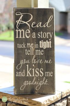 Read Me a Story Tuck Me In Tight Tell Me You Love Me and Kiss Me Goodnight Sign - Wood Sign Home Decor - Saying Distressed Wooden Sign by thestickerhut on Etsy Wood Signs Home Decor, Home Decor Quotes, Rustic Signs, Wall Decor, Pallet Crafts, Wooden Crafts, Wooden Diy, Diy Crafts, Wooden Letters
