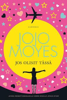 Jojo Moyes: Jos olisit tässä Reading Challenge, Literature, Challenges, Ink, Literatura